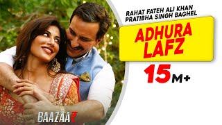 Nonton Adhura Lafz | Rahat Fateh Ali Khan | Baazaar | Saif Ali Khan, Rohan Mehra, Radhika A, Chitrangda S Film Subtitle Indonesia Streaming Movie Download