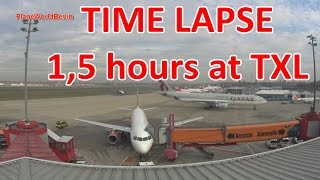 TIME LAPSE 3: 1,5 hours at Berlin Tegel Airport