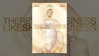 Video There's No Business Like Show Business MP3, 3GP, MP4, WEBM, AVI, FLV November 2018