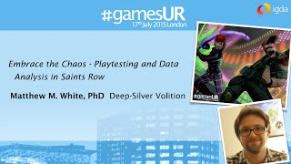 Playtesting and Data Analysis in Saints Row