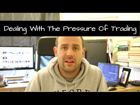 Dealing With The Pressure Of Trading For A Living