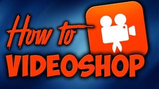 Videoshop – video review