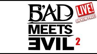 Bad Meets Evil 2 + Joyner Vs Tory (LIVE STREAM)