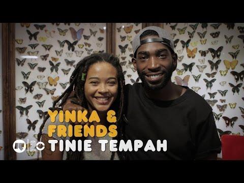 YINKA & FRIENDS: TINIE TEMPAH