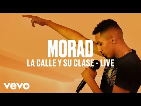 Morad - La Calle Y Su Clase (Live) | Vevo DSCVR