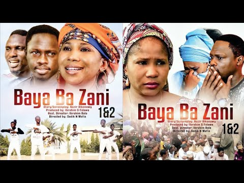 BAYA BA ZANI 1&2 LATEST HAUSA FILM 2019 WITH ENGLISH SUBTITLE