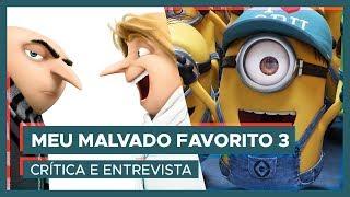 Vem ver minha crítica de Meu Malvado Favorito 3 e a entrevista com Leandro Hassum, Maria Clara Gueiros e Evandro Mesquita, os dubladores brasileiros do filme.TWITTER - http://www.twitter.com/carolmoreira3INSTAGRAM - http://www.instagram.com/carolmoreira3FACEBOOK - https://www.facebook.com/paginacarolmoreiraCaixa Postal 28211 CEP 01234-970