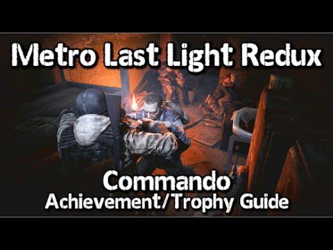 Metro Last Light Redux - Commando Achievement/Trophy Guide - Bandits, No Kills/Alarms
