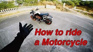 Video How to ride a motorcycle | Beginners Guide MP3, 3GP, MP4, WEBM, AVI, FLV Oktober 2017