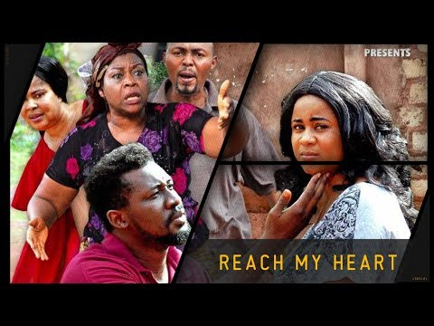 Reach My Heart - Official Trailer - 2018 African Trending Movie