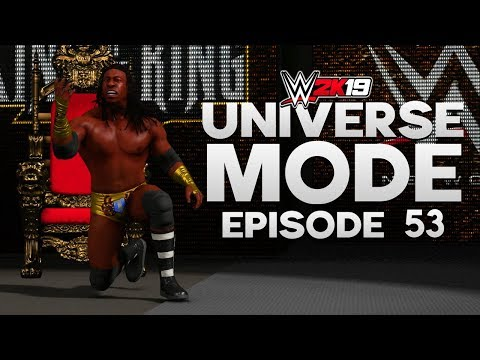 WWE 2K19 | Universe Mode - 'KING OF THE RING!' (PART 2/4) | #53