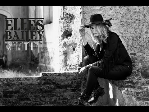 What If I - Elles Bailey