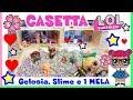 GELOSIA, SLIME e 1 MELA a CASETTA LOL! Storie Lol Surprise By Lara e Barbara