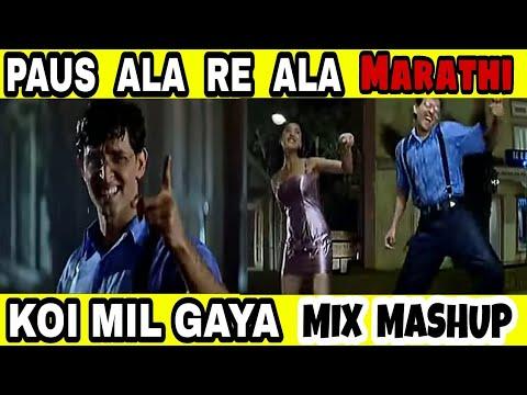 Video Aalaa Re Paaus l Koi Mil Gaya l Idhar Chala Main Udhar Chala l Marathi Mashup l 2018 Latest l download in MP3, 3GP, MP4, WEBM, AVI, FLV January 2017