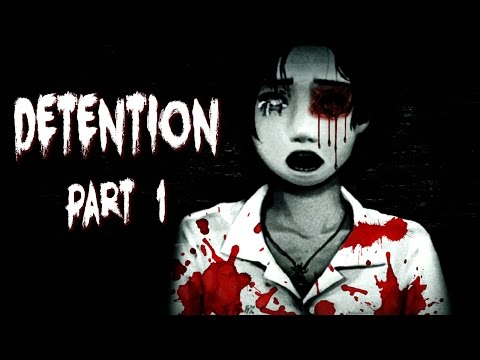 OK, THAT IS DISTURBING!! | Detention Gameplay Part 1 (Taiwanese Horror)