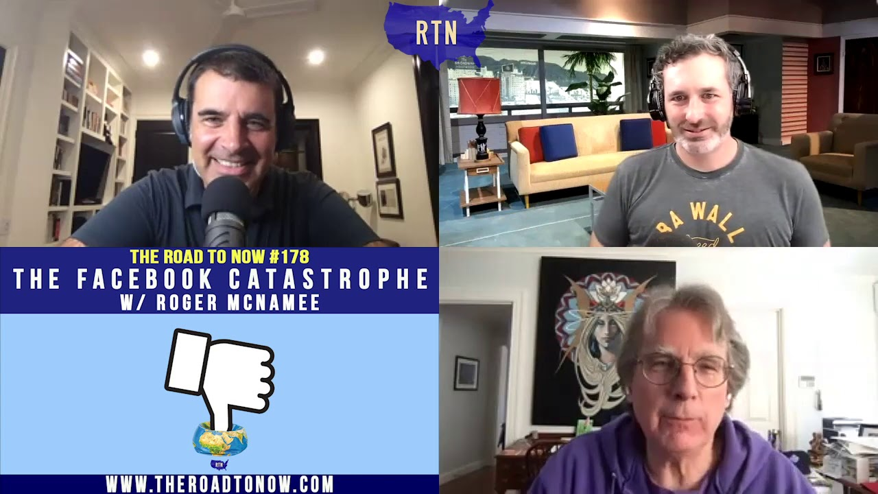 The Facebook Catastrophe with Roger McNamee