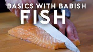 Fish   Basics with Babish