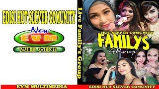 Video FAMILYS GROUP HUT SLEVER COMUNITY MP3, 3GP, MP4, WEBM, AVI, FLV Desember 2018