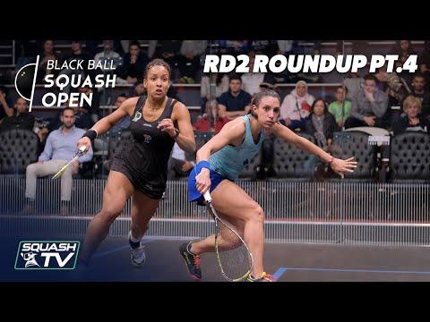 Squash: CIB Black Ball Women's Open 2020 - Rd2 Roundup [Pt.4]