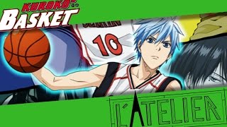 L'ATELIER - Ep 03 : Kuroko's Basket
