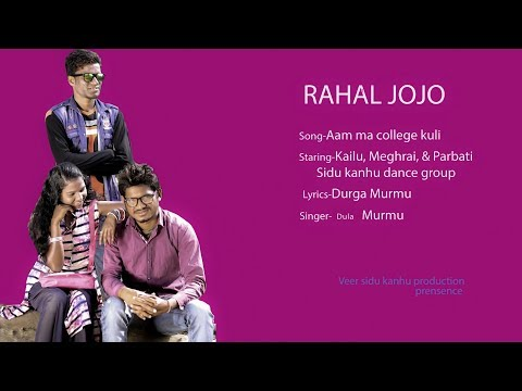 Video New santali video 2018   AAM MA COLLEGE KULI from Rahal Jojo album   download in MP3, 3GP, MP4, WEBM, AVI, FLV January 2017