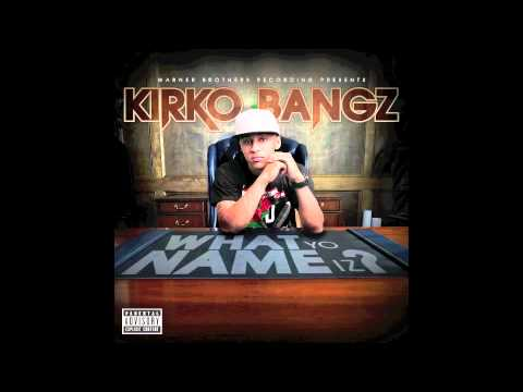 Kirko What Yo Name Is - What Yo Name Iz ? (Remix) - Kirko Bangz feat. Big Sean, Wale, & Bun B [2011] Download Link What Yo Name Iz ? (Remix) - Kirko Bangz feat. Big Sean, Wale, & Bu...