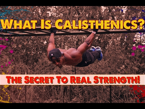 What Is Calisthenics? Bodyweight Training