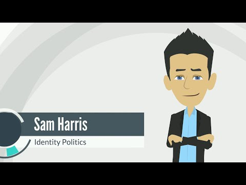 Sam Harris - The Religion of Identity Politics