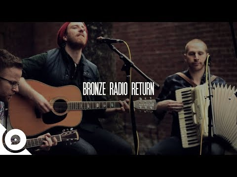Bronze Radio Return - Down There | OurVinyl Sessions