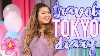 TRAVEL DIARY | Tokyo by MissRemiAshten