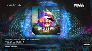 Download Lagu S.W.A.T vs. Swalla (Hardwell UMF Japan Mashup) Mp3