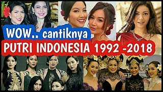 Video WOW !! CANTIKNYA PUTRI INDONESIA 1992 - 2018 MP3, 3GP, MP4, WEBM, AVI, FLV Maret 2019