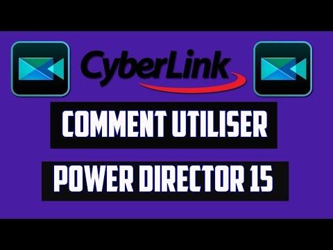 TUTO : Comment utiliser CyberLink PowerDirector 15