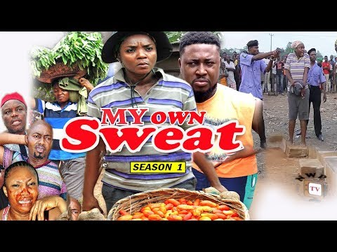 My Own Sweat Season 1 - Chioma Chukwuka 2017 Latest Nigerian Nollywood Movie | Family Movie
