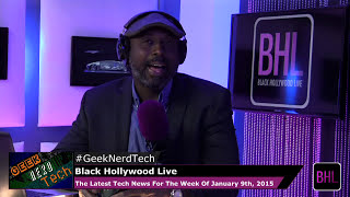 Nonton Geek  Nerd  Tech  For The Week Of January 9th  2015   Black Hollywood Live Film Subtitle Indonesia Streaming Movie Download
