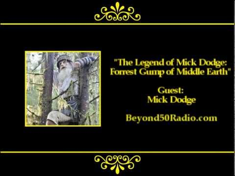 Video The Legend of Mick Dodge: Forrest Gump of Middle Earth download in MP3, 3GP, MP4, WEBM, AVI, FLV February 2017