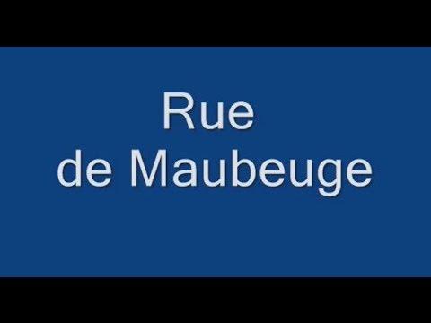 Rue  de Maubeuge Paris Arrondissement  9e-10e