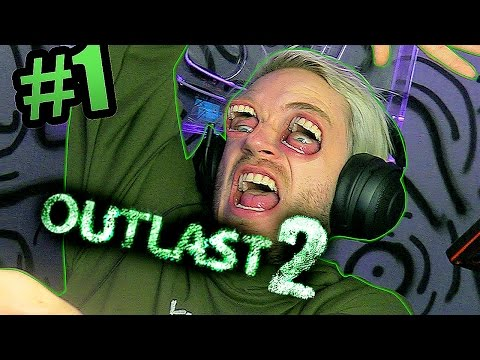 Outlast 2 - Part 1 - SO HYPED FOR THIS (видео)
