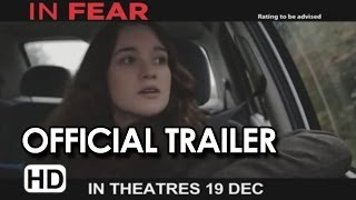 Nonton In Fear Official Trailer  1  2013    Jeremy Lovering Hd Film Subtitle Indonesia Streaming Movie Download