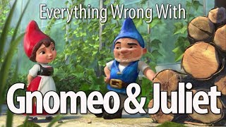 Video Everything Wrong With Gnomeo & Juliet MP3, 3GP, MP4, WEBM, AVI, FLV Agustus 2018