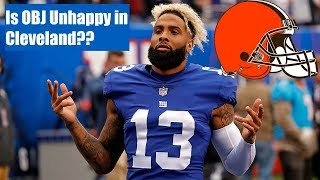 Is Odell Beckham Jr Really Unhappy With the Browns??