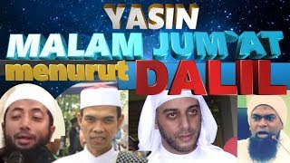 Video YASINAN MALAM JUM`AT MENURUT DALIL ! MP3, 3GP, MP4, WEBM, AVI, FLV September 2018