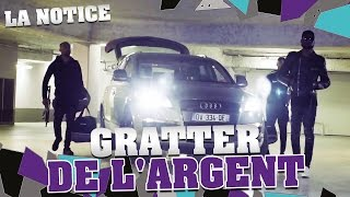 Video LA NOTICE - GRATTER DE L'ARGENT MP3, 3GP, MP4, WEBM, AVI, FLV Mei 2017