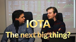 IOTA - Why it might be the next big thing