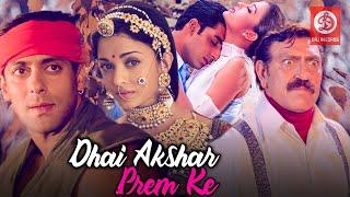 Dhaai Akshar Prem Ke Full Movie - Salman Khan, Aishwarya Rai, Abhishek Bacchan | Romantic Movies