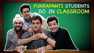 Video Fukrapanti Students Do In Classroom Ft. Hunny, Choocha & Lali MP3, 3GP, MP4, WEBM, AVI, FLV Desember 2017