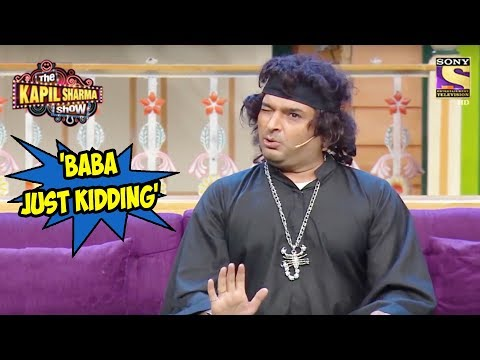 Kappu Sharma Claims To Be  'Baba Just Kidding' - The Kapil Sharma Show