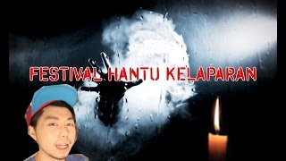 "Video ROY KIYOSHI ""FESTIVAL HANTU KELAPARAN???"" MP3, 3GP, MP4, WEBM, AVI, FLV September 2018"