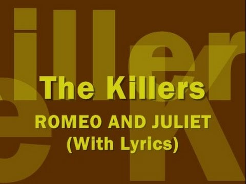 The Killers - Romeo And Juliet (With Lyrics)
