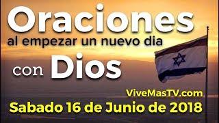 Oraciones al empezar un nuevo día con Dios | Sabado 16 de Junio 🇮🇱